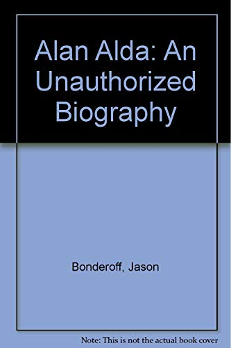 9780451120304: Alan Alda Unauthorized