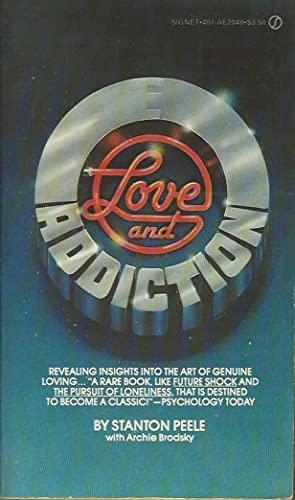 9780451120496: Love and Addiction