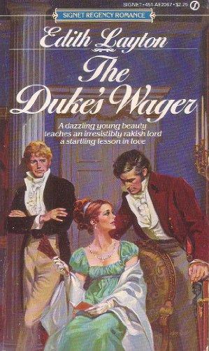 The Duke's Wager: Layton, Edith
