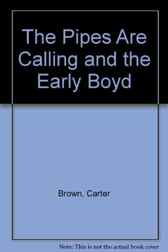 9780451120731: The Pipes Are Calling / The Early Boyd
