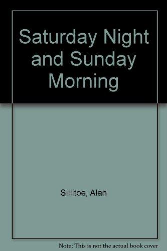 9780451121622: Saturday Night and Sunday Morning
