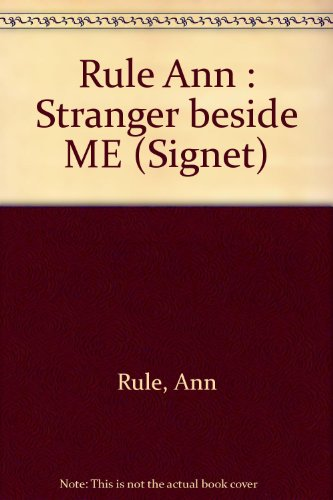 9780451121691: The Stranger Beside Me (Signet)