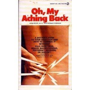 9780451121745: Root L. & Kiernan T. : Oh, My Aching Back (Signet)