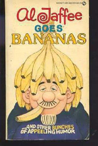 9780451122018: Al Jaffee Goes Bananas