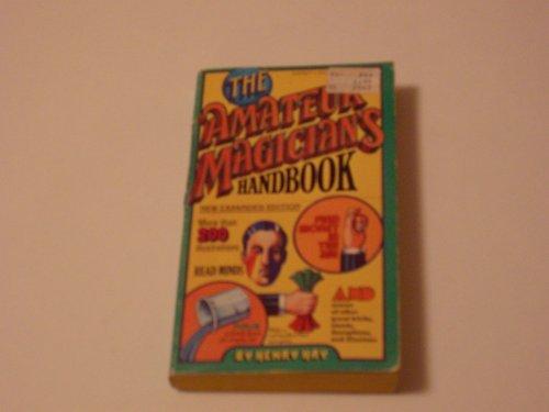 9780451122568: The Amateur Magician's Handbook (Signet)