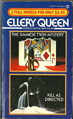 9780451122711: The Siamese Twin Mystery / Kill As Directed (Ellery Queen 2 Full Novels)