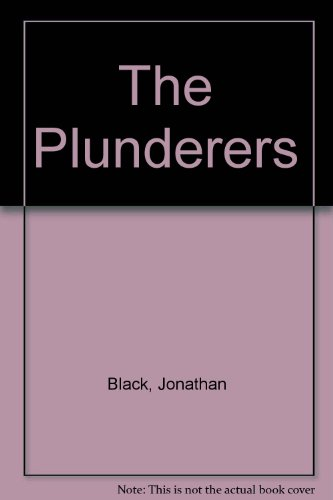 The Plunderers: Black, Jonathan