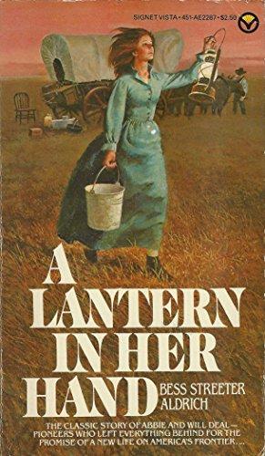 9780451122872: Aldrich Bess S. : Lantern in Her Hand (Signet)