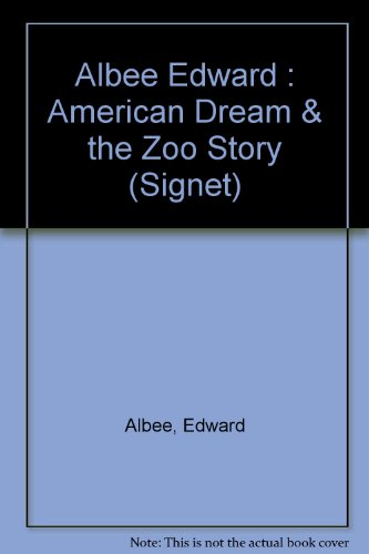 9780451122933: Albee Edward : American Dream & the Zoo Story (Signet)