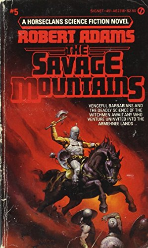 9780451123169: The Savage Mountains Horseclans