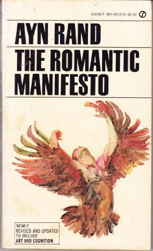 9780451123749: The Romantic Manifesto (Signet)