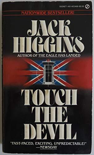 9780451124685: Higgins Jack : Touch the Devil (Signet)