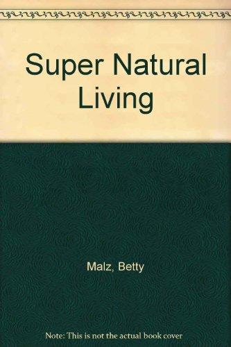 9780451125170: Supernatural Living