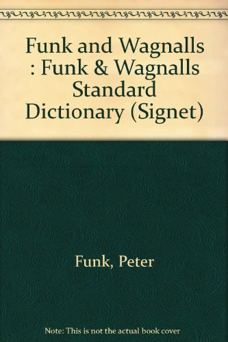 Funk and Wagnalls Standard Dictionary (Signet)