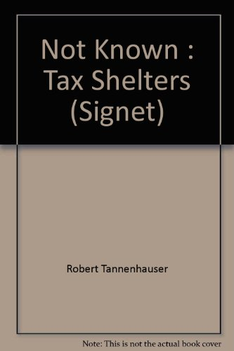 9780451125439: Tax Shelters (Signet)