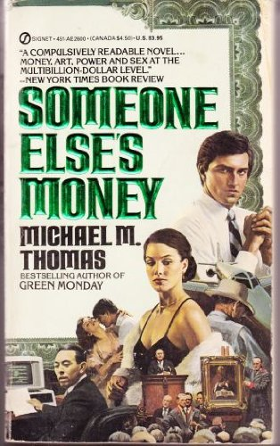 9780451126009: Someone Else's Money