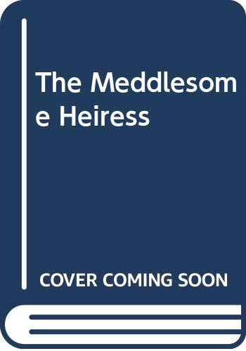 9780451126160: The Meddlesome Heiress