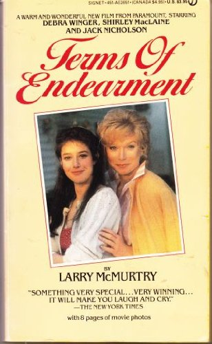 Terms of Endearment 9780451126511 In this acclaimed novel that inspired the Academy Award-winning motion picture, Larry McMurtry created two unforgettable characters who