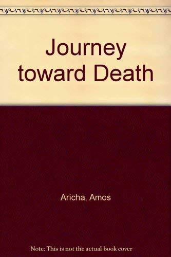 9780451126740: Journey toward Death