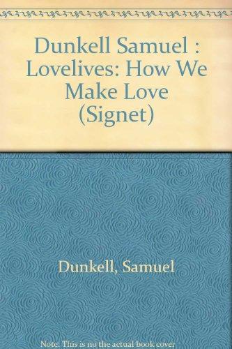 9780451127167: Lovelives: How We Make Love (Signet)