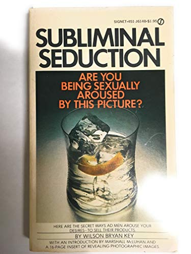 9780451127273: Subliminal Seduction (Signet)