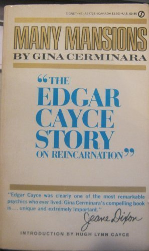 Many Mansions: The Edgar Cayce Story of Reincarnation (Signet): Cerminara, Gina