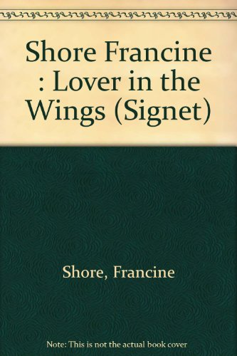 9780451127617: Lover in the Wings (Rapture Romance)