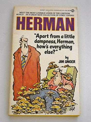 Apart from a Little Dampness, Herman, How's Everything Else?