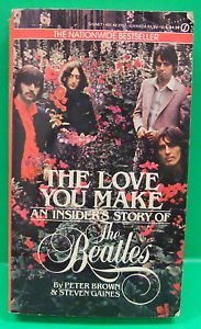 9780451127976: The Love You Make: An Insider's Story of the Beatles (Signet)