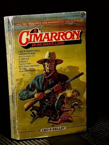 In No Man's Land (Cimarron #8): Kelley, Leo P.