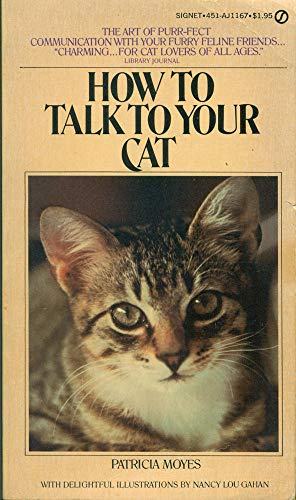 9780451128355: How to Talk to Your Cat