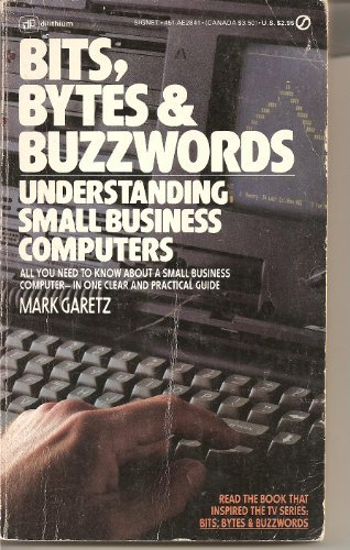 Bits, Bytes & Buzzwords - Understanding small business computers (Signet AE2841)