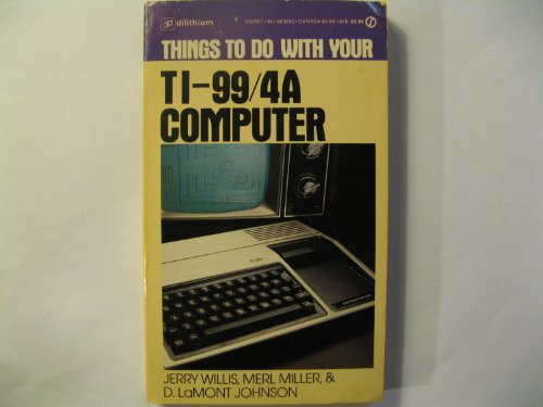 9780451128423: Things to Do with a Texas Instruments 994A