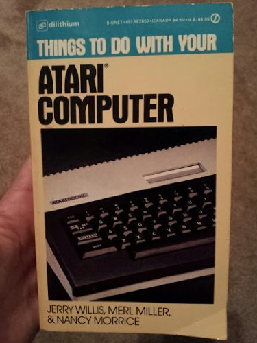9780451128508: Things to Do with an Atari Computer