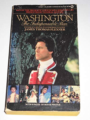 9780451128904: Washington: The Indispensable Man