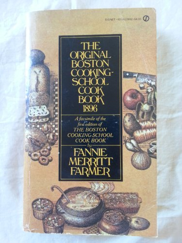9780451128928: The Original Boston Cooking School Cookbook 1896 (Signet)