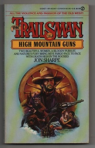 9780451129178: High Mountain Guns (Trailsman #29)