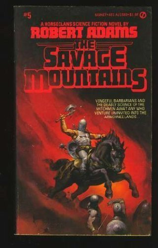9780451129345: The Savage Mountains (Signet)