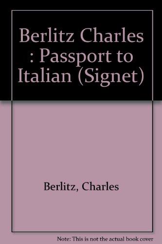 9780451129468: Passport to Italian (Signet)