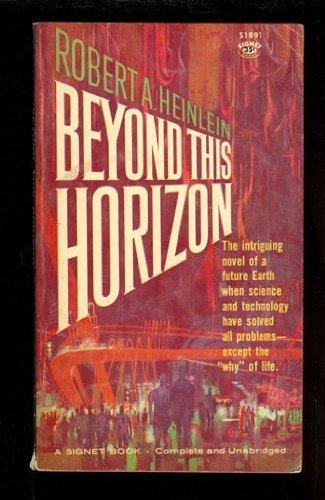 9780451130877: Beyond This Horizon (Signet)