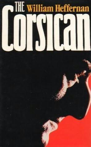 The Corsican: Heffernan, William