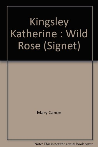 Wild Rose (Signet): Canon, Mary