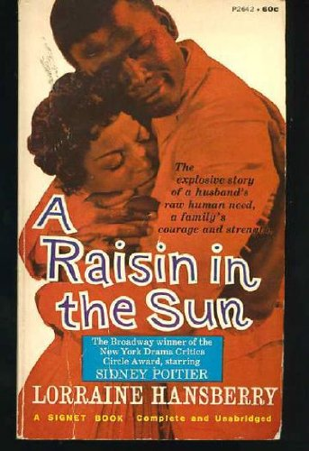 9780451131195: A Raisin in the Sun (Signet)