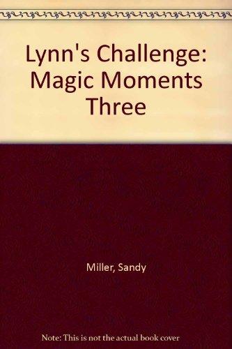 9780451131225: Lynn's Challenge (Magic Moments, #03)