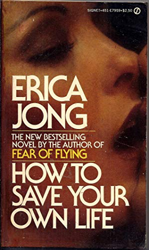 9780451131485: Jong Erica : How to Save Your Own Life (Signet)