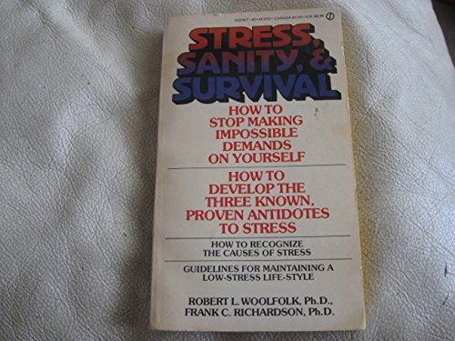 9780451131508: Stress, Sanity and Survival