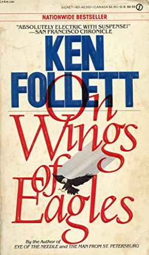 9780451131515: Follett Ken : on Wings of Eagles (Signet)