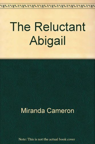 9780451131621: The Reluctant Abigail