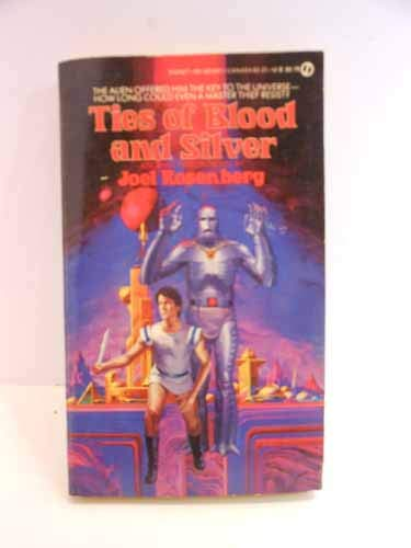 9780451131676: Ties of Blood and Silver
