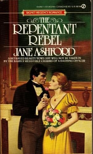 9780451131959: The Repentant Rebel